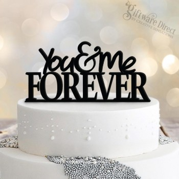 You & Me Forever Cake Topper Acrylic