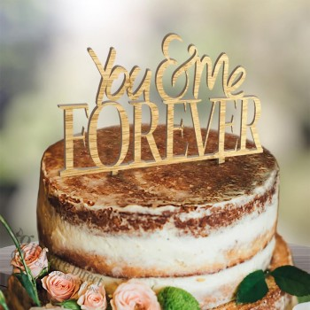 You & Me Forever Wooden Cake Topper