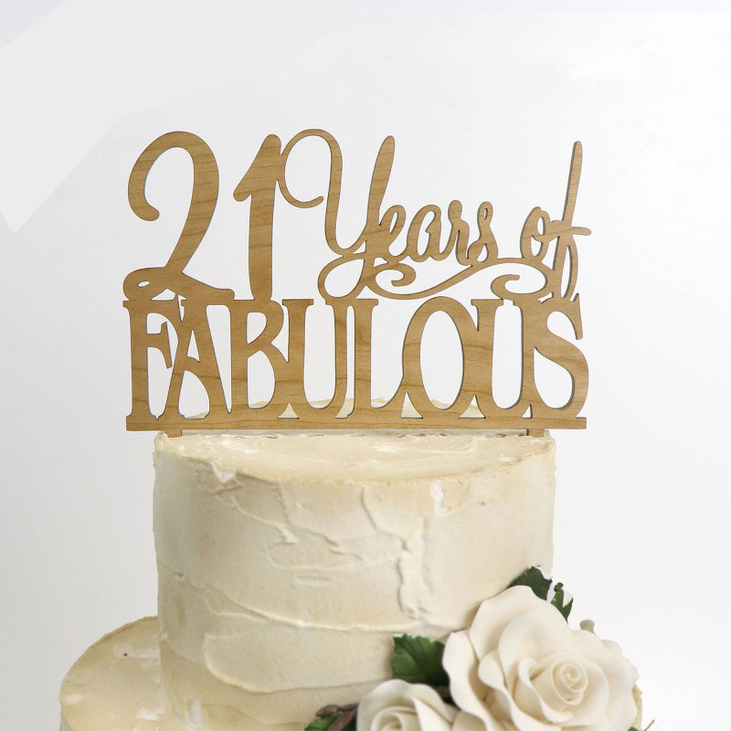 21 Fabulous Birthday Cake Topper Bamboo Any Age